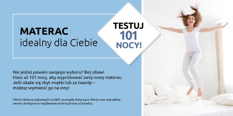 Testuj materac przez 101 nocy. Sprawdź!