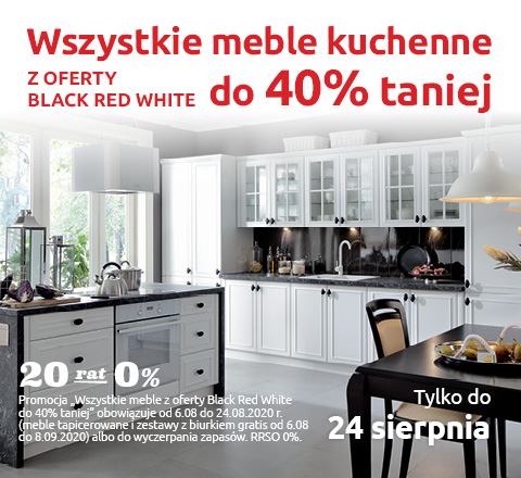 Wszystkie meble kuchenne z oferty Black Red White do 40% taniej. Sprawdź!